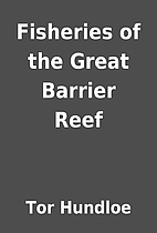 Fisheries of the Great Barrier Reef by Tor…