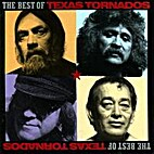 The Best Of The Texas Tornados by The Texas…