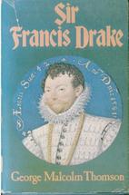 Sir Francis Drake by George Malcolm Thomson