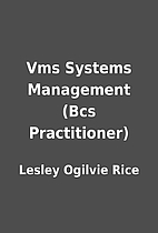 Vms Systems Management (Bcs Practitioner) by…