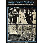 Image Before My Eyes: A Photographic History…