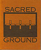 SACRED GROUND, Reflections on Lakota…