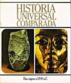 História Universal comparada - vol 1 by…