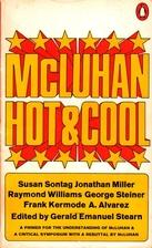 McLuhan, hot & cool by Gerald Emanuel Stearn