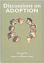DIscussions on adoption - advice and tips…