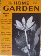 The Home Garden Volume 17 Number 03 1951…