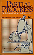 Partial Progress: The Politics of Science…