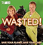 Wa$ted! : save your planet, save your cash…
