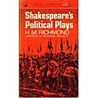 Shakespeare's Political Plays by H. M.…