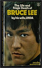 Life and Tragic Death of Bruce Lee by Linda…