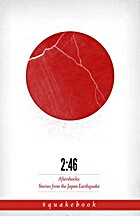2:46: Aftershocks: Stories from the Japan…