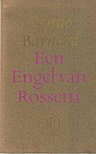 Een engel van Rossetti gedichten by Benno…