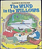 The Wind in the Willows [abridged by Brenda…