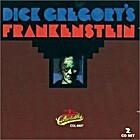 Dick Gregory's Frankenstein by Dick Gregory