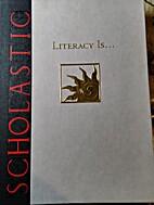 LITERACY IS . . . Calendar,…
