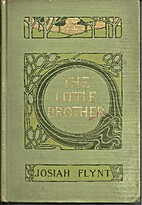 The Little Brother - A Story of Tramp Life…