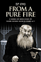 From a Pure Fire by Moshe Aharon Stern