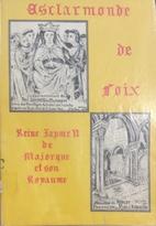 Esclarmonde de Foix reine Jayme II de…