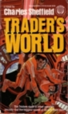 Trader's World by Charles Sheffield