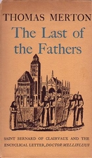The last of the Fathers; Saint Bernard of…