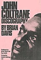 John Coltrane Discography by Brian Davis