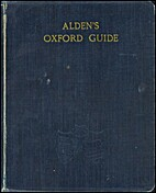 Alden's Oxford Guide by Edward C. Alden