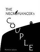The Necromancer's Couple by Mortimer Jackson
