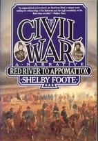 The Civil War: A Narrative: Volume 3: Red…
