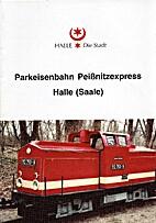 Parkeisenbahn Peißnitzexpress Halle (Saale)…