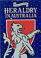 Heraldry in Australia by A. G. Puttock
