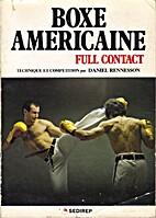 Boxe américaine full contact (Technique et…
