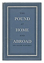 The pound at home and abroad by Ralph G…