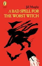 A Bad Spell for the Worst Witch by Jill…