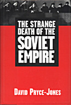 The Strange Death of the Soviet Empire by…