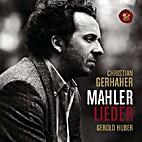Mahler. Lieder by Gustav Mahler