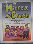 Manners at Church, 13 Reproducible Bible…