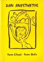 Dan anasthetig by Iwan Llwyd