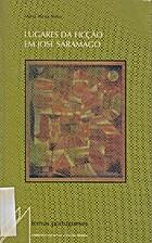 Lugares da Ficção em José Saramago by…