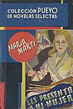 Les presento a mi mujer by María Martí