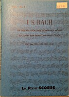 J.S Bach: Six Sonatas for Unaccompanied…