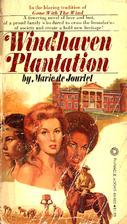 Windhaven Plantation by Marie De Jourlet