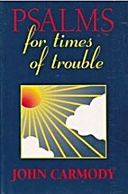 Psalms for Times of Trouble by John Tully…
