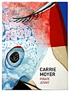 Carrie Moyer: Pirate Jenny (Opener 24) by…