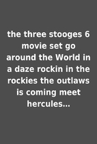 the three stooges 6 movie set go around the…