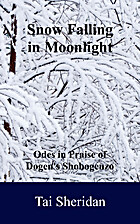 Snow Falling in Moonlight: Odes in Praise of…