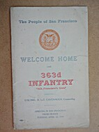 The People of San Francisco Welcome Home the…