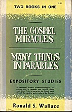 The Gosple Miracles & Many Things in…