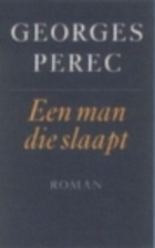 A Man Asleep by Georges Perec