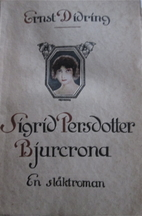Sigrid Persdotter Bjurcrona by Ernst Didring