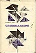 Organization by Ernest Dale